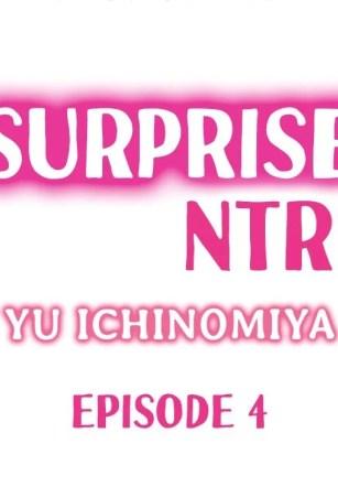 เซอร์ไพร์สโดนแย่งแฟน 4 – Surprise NTR Ch.4